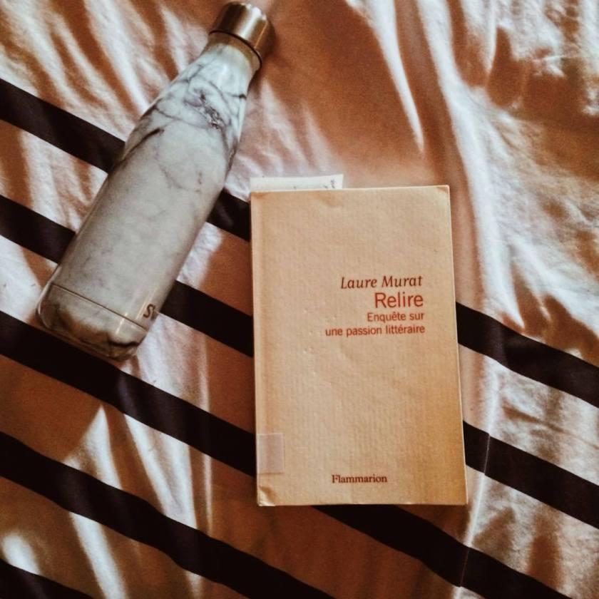 Relire enquête sur une passion littéraire, Laure Murat, lefilrougelit, le fil rouge, la relecture, relire, auteurs français, Flammarion, lectures-fétiches, passion littéraire, romans marquants, essai sur la relecture,