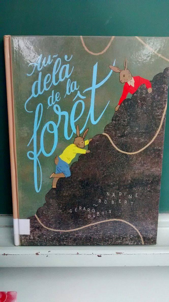 littérature jeunesse au-delà de la forêt nadine robert gérard dubois album jeunesse le fil rouge lit