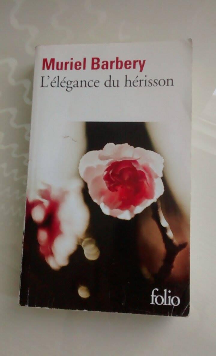 l'élégance du hérisson Muriel Barbery Folio Gallimard Littérature française Le fil rouge lit Littérature