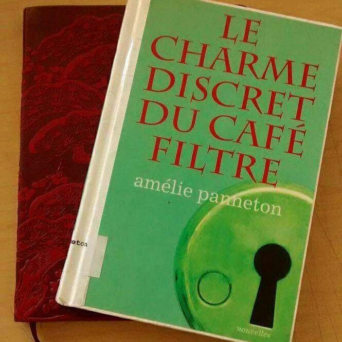 le charme discret du café filtre amélie panneton littérature québécoise bagnole le fil rouge lit littérature littéraire livres romans