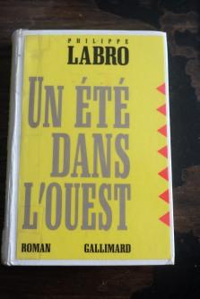 Philippe Labro Un été dans l'ouest