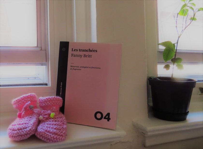Le fil rouge; Le fil rouge lit; Bibliothérapie; Littérature; Lecture; Livres; Les livres qui font du bien; Les tranchées; Fanny Britt; Nouveau Projet; Maternité; Essai