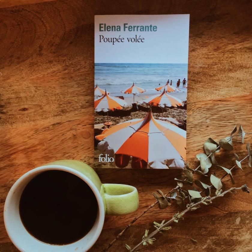 Elena Ferrante, poupée volée, l'am