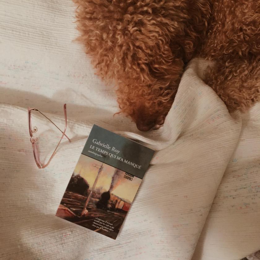 lefilrougelit, les livres qui font du bien, littérature québécoise, rituel de lecture, tradition littéraire, gabrielle roy, la détresse et l'enchantement, le temps qui m'a manqué, autobiographie, importance des petites choses, 2018, commencer l'année en livres,