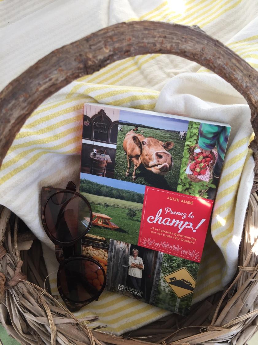 Prenez le champ, Julie Aubé, Les éditions de l'homme, escapades gourmandes, plus beaux livres de cuisine, nutrition