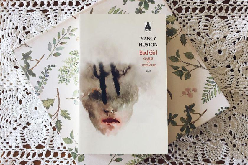 autobiographie, Babel, Bad Girl, le fil rouge lit, lecture, bibliothérapie, le fil rouge, littérature, Nancy Huston, littérature canadienne, livres, livres qui font du bien