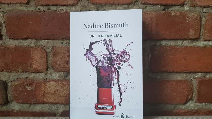 un lien familial nadine bismuth éditions boréal littérature québécoise le fil rouge le fil rouge lit