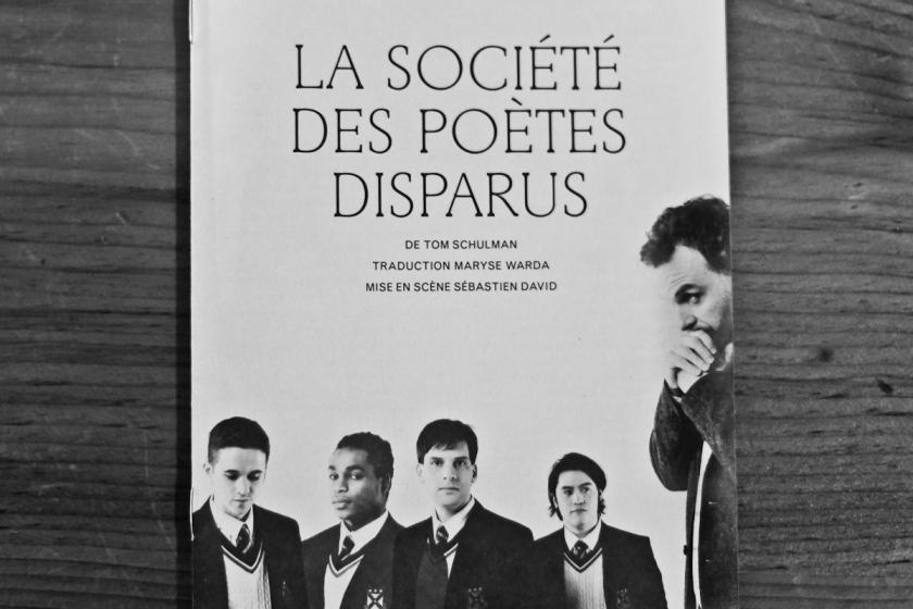 Théâtre, Théâtre Denise-Pelletier, La Société des poètes disparus, Tom Schulman, Sébastien David, sortie culturelle, littérature, cinéma, Le Fil rouge,