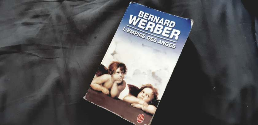 L'empire des anges, Bernard Werber, le fil rouge, le fil rouge lit, livres, lecture, littérature, bibliothérapie, philosophie, réflexions littéraires, univers, paradis, les livres qui font du bien,