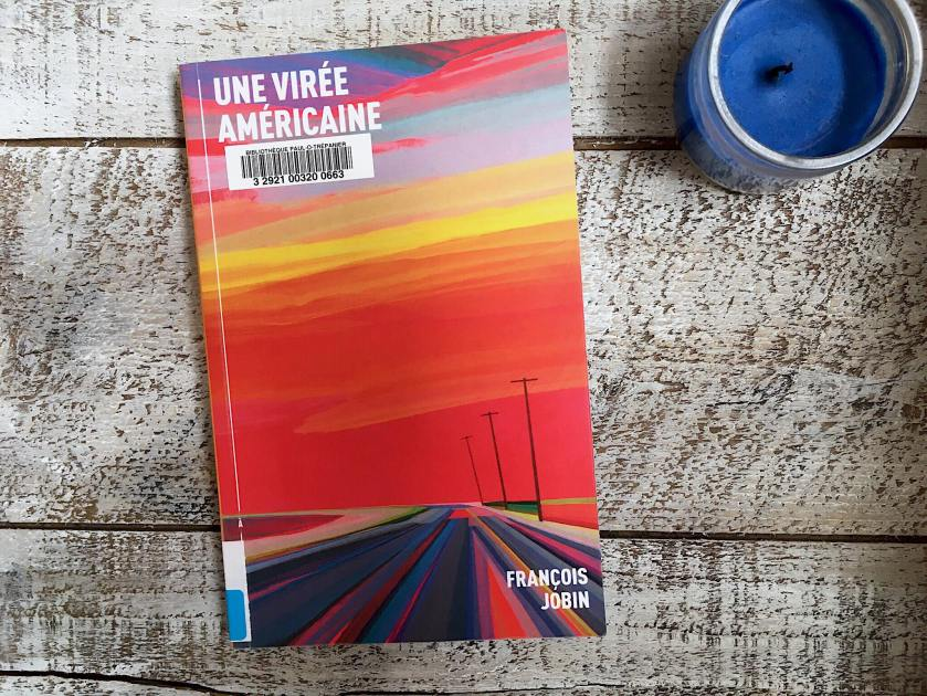 le fil rouge, le fil rouge lit, bibliothérapie, littérature, lecture, livres, les livres qui font du bien, Une virée américaine, François Jobin, À l'étage, États-Unis, Mexique, voyage, littérature québécoise