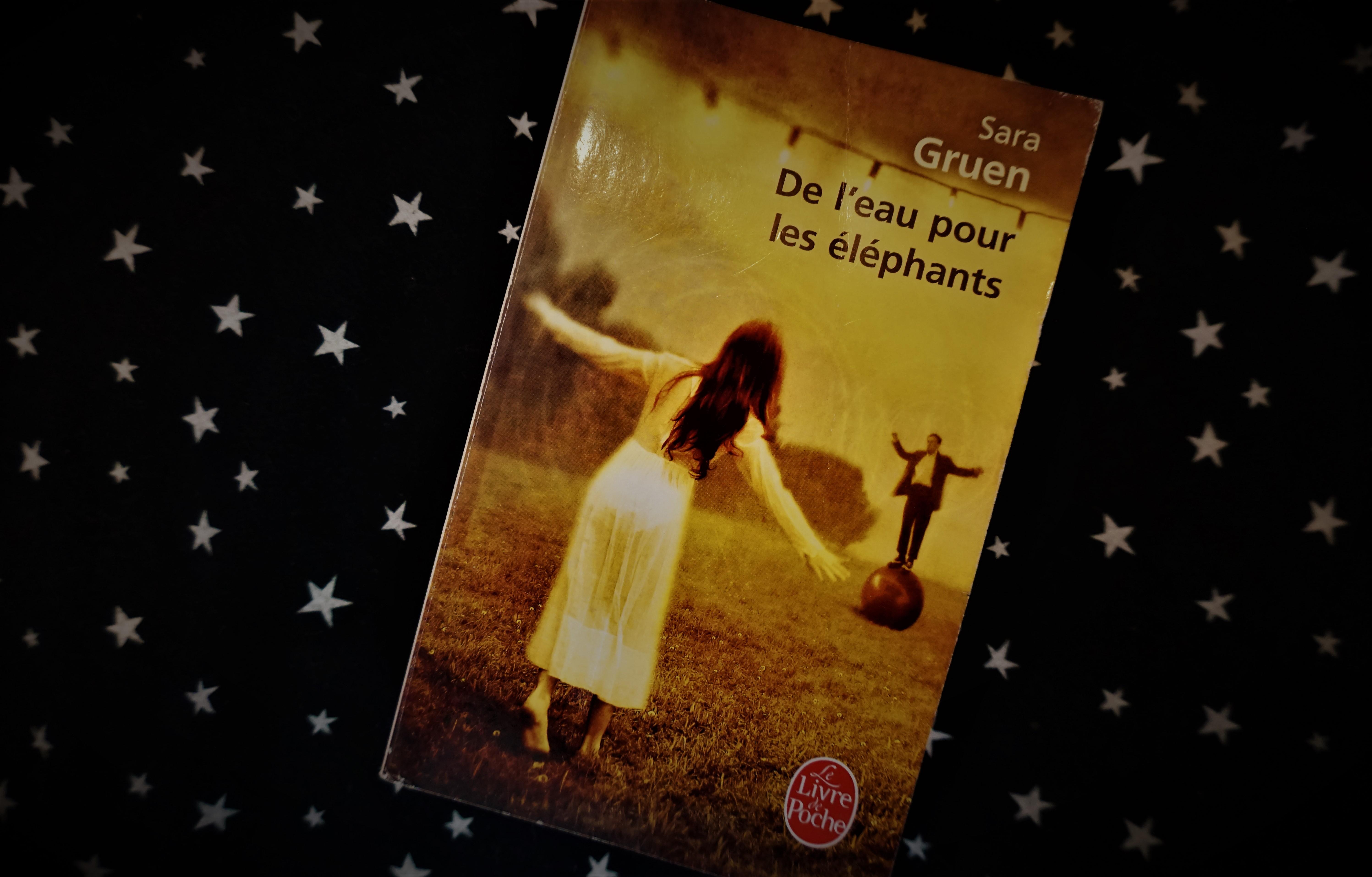 De l'eau pour les éléphants Sara Gruen Le livre de poche LDP cirque historique roman littérature canadienne violence injustice amour romance Le fil rouge livre lecture
